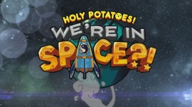 Holy Potatoes We're In Space Desktop Wallpaper