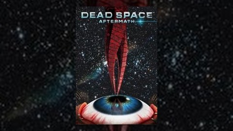 Dead Space Aftermath wallpapers high quality