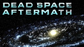 Dead Space Aftermath Wallpaper For PC