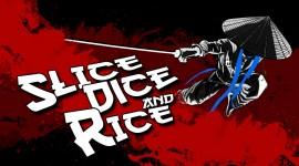 Slice Dice & Rice Best Wallpaper