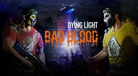 Dying Light Bad Blood Image