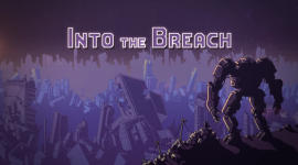 Into The Breach Best Wallpaper