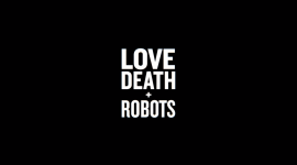 Love Death & Robots Wallpaper